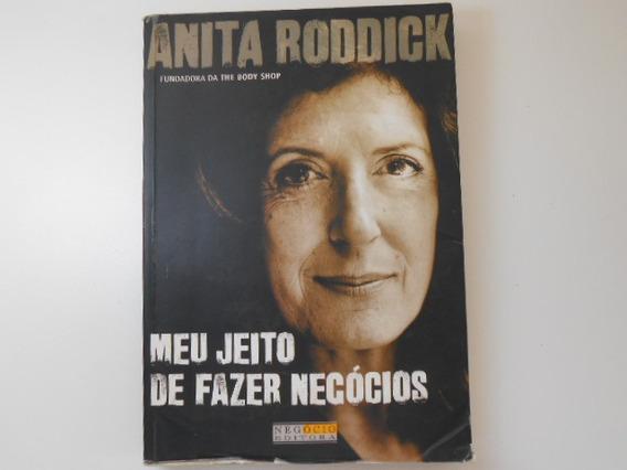 Livro - Meu Jeito De Fazer Negocios - Anita Roddick