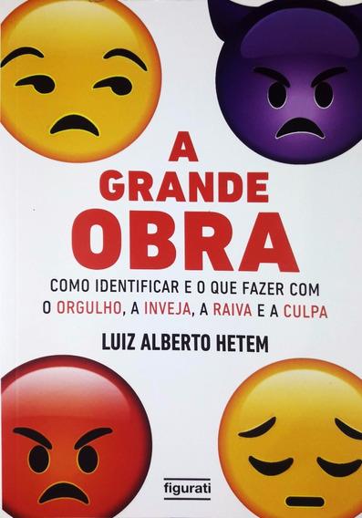 A Grande Obra . Luiz Alberto Hetem . Figurati