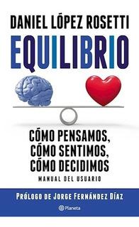Equilibrio - Libro Daniel Lopez Rosetti