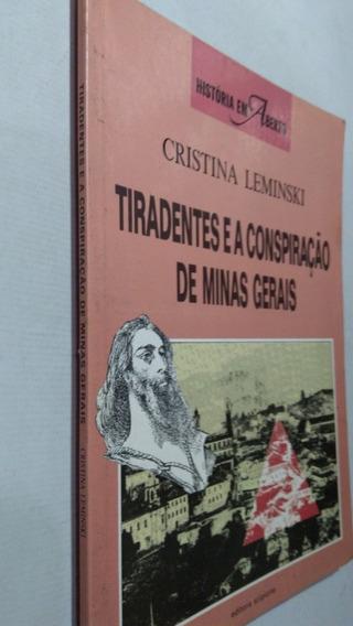 Livro Tiradentes E A Conspiraçao De Minas Gerais - Dixz
