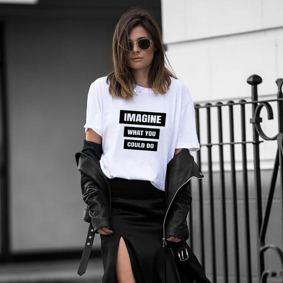 Blusa Playera Camiseta Dama Imagine What You Elite #506