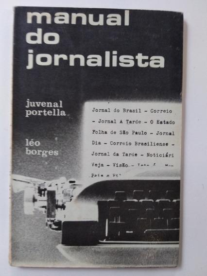 Livro - Manual Do Jornalista - Juvenal Portella - Léo Borges