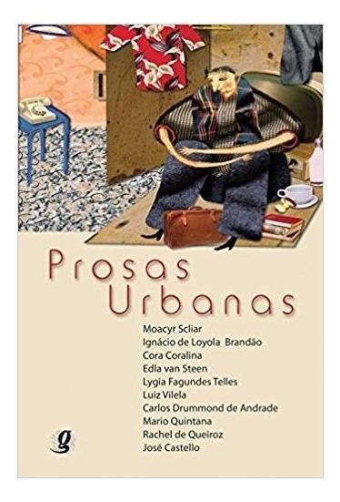 Prosas Urbanas - Antologia De Contos E Cronicas Para Jovens