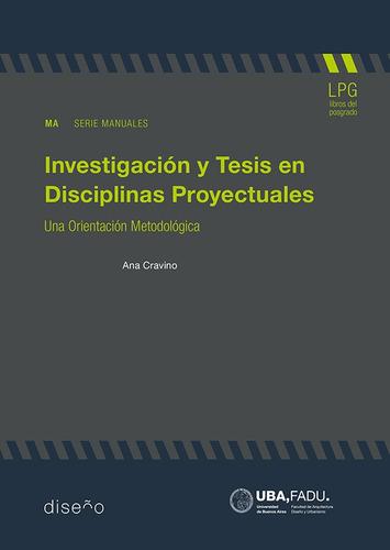 Imagen 1 de 2 de Investigación Y Tesis En Disciplinas Proyecturales