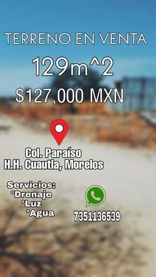 Terreno En Venta/ Cuautla Morelos