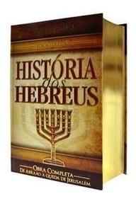 Livro História Dos Hebreus Obra Completa Do Flávio Josefo-