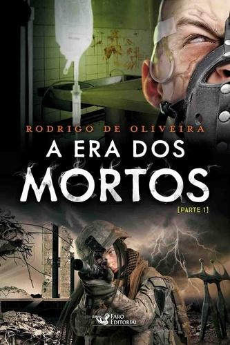 A Era Dos Mortos