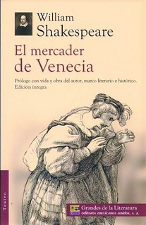 El Mercader De Venecia Autor: William Shakespeare