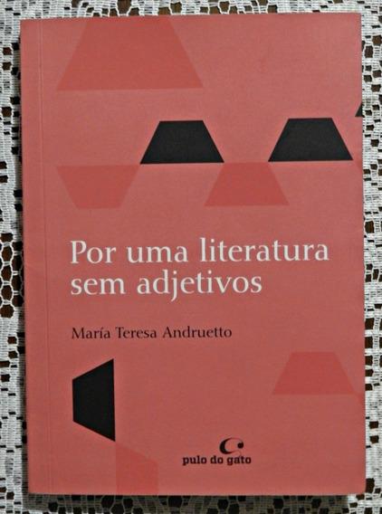 Por Uma Literatura Sem Adjetivos (livro) | María Andruetto