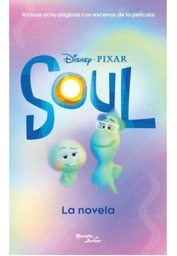 Imagen 1 de 2 de Libro Soul : La Novela - Disney