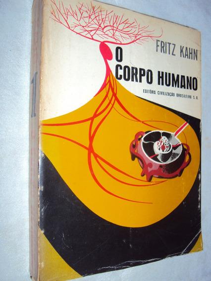 O Corpo Humano Volume 1 (sebo Amigo)