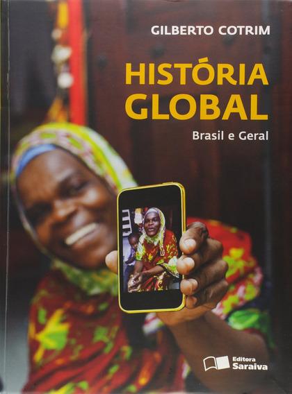 Livro História Global - Brasil E Ger Gilberto Cotrim