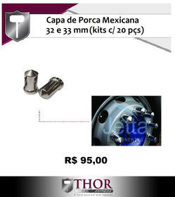 Capa Porca Mexicana Caminhao 32/33mm (kits C/ 20 Pçs)