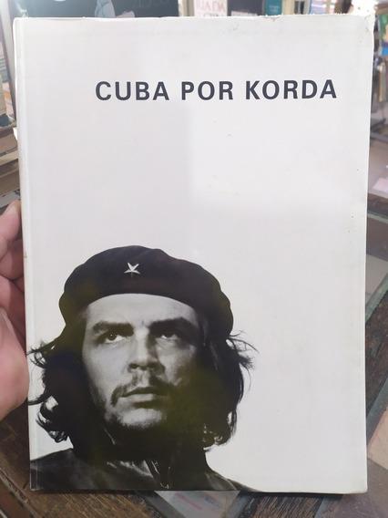 Livro - Cuba Por Korda - Christophe Loviny E Alessandra S.
