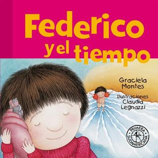 ** Federico Y El Tiempo ** Graciela Montes