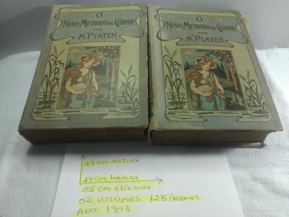 Livro Antigo Raro O Novo Methodo De Curar - M.platen