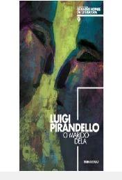 Luigi Pirandello - O Marido Dela Luigi Pirandello