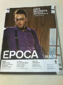 Revista Epoca Gays De Direita Trump Kim Sergio Cabral Filho