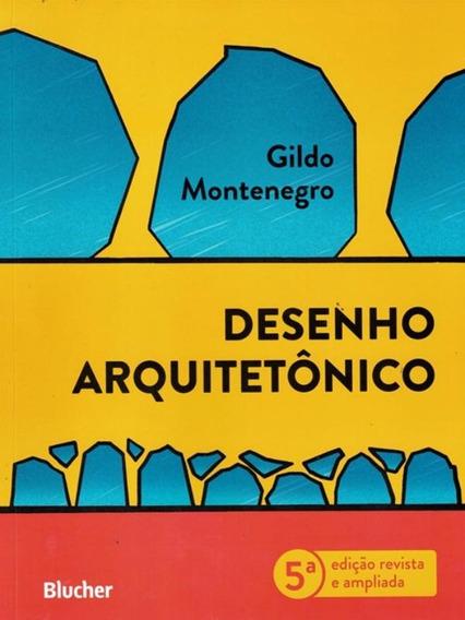 Desenho Arquitetonico - 5ª Edicao Revista E Ampliada