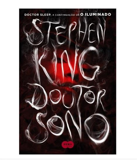 Livro Doutor Sono A Continuação Do Iluminado - Stephen King