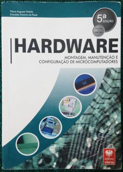 Hardware - Montagem, Manut. E Conf. De Microcomputadores.