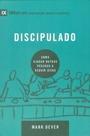 Livro Mark Dever - Discipulado - Como Ajudar Outras Pessoas