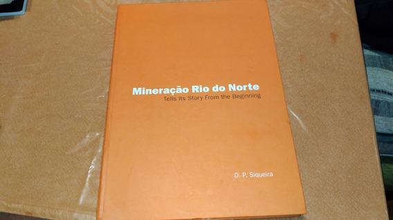 5103 Livro Mineração Rio Do Norte O P Siqueira Tells Story