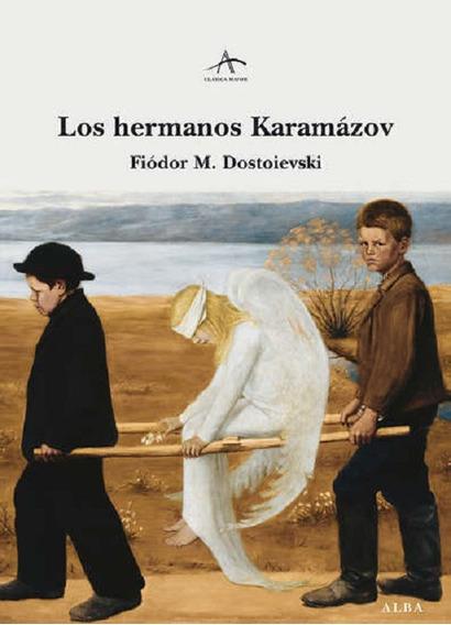 Los Hermanos Karamázov Fiódor M. Dostoievski - Alba - Pd