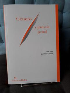 Género Y Justicia Penal