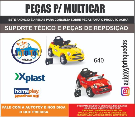 Multicar 6v Homeplay - Peças De Reposição - Consulta