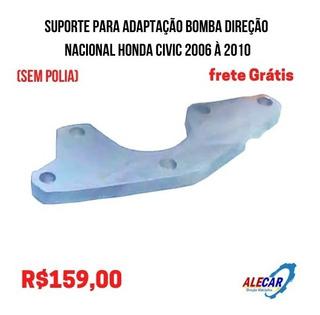 Suporte Para Adaptação Bomba Nacio Honda Civi 2006 À 2010