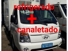 Hyundai Hr 2012 + Rerigerada - 10 Graus Canaletado