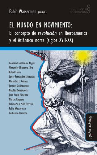 Imagen 1 de 2 de El Mundo En Movimiento. El Concepto De Revolución...