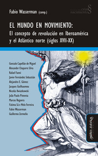 El Mundo En Movimiento. El Concepto De Revolución...