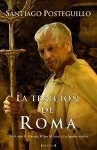 Imagen 1 de 2 de Libro - La Traicion De Roma - Posteguillo, Santiago