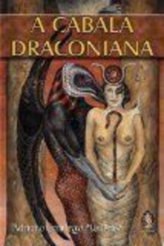 Livro A Cabala Draconiana Adriano Camargo Monteiro