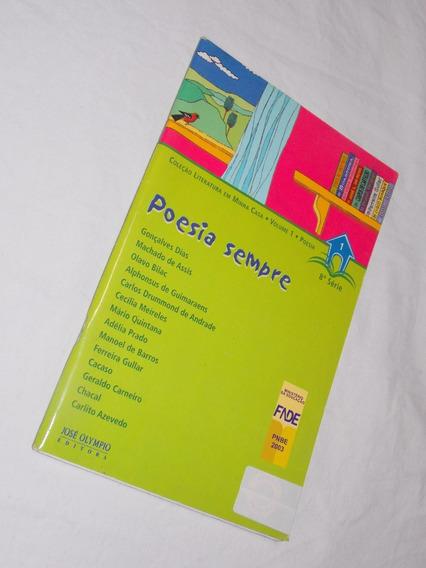 Poesia Sempre Gonçalves Dias Machado De Assis