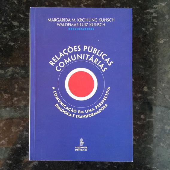 Relações Públicas Comunitárias - Margarida Kunsch