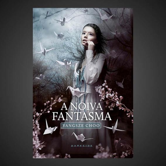 Livro A Noiva Fantasma - Darkside Books