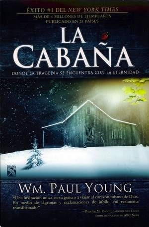 La Cabaña - Wm. Paul Young - Editorial Diana