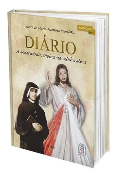 O Diário De Santa Faustina + Cartas De Santa Faustina