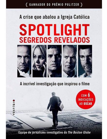 Livro Spotlight Segredos Revelados Crise Que Abalou Igreja
