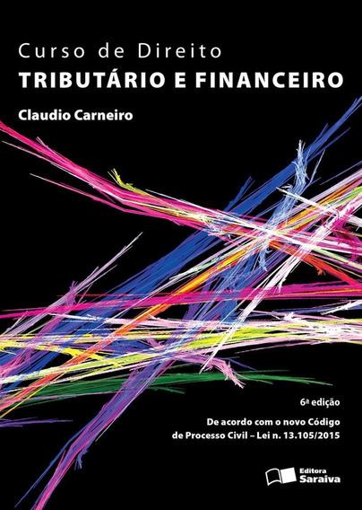 Curso De Direito Tributário E Financeiro - 6ª Ed. 2016
