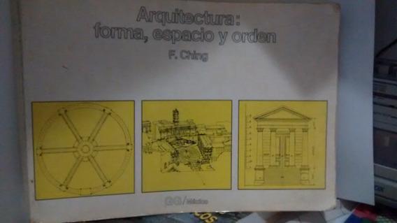 Arquitectura: Forma, Espacio Y Orden -