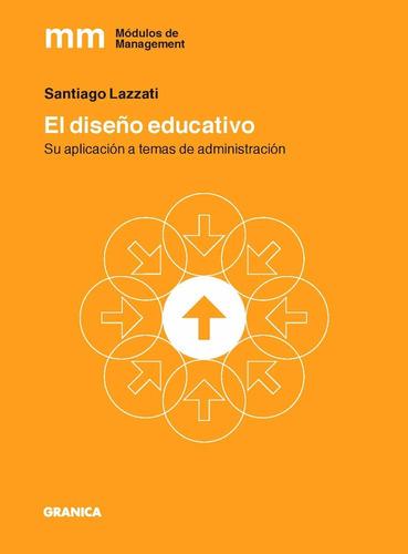 Imagen 1 de 2 de Libro El  Comprar Diseño Educativo - Lazzati Santiago