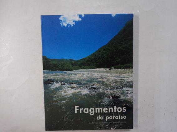 Fragmentos Do Paraíso As Formas Do Estado De Santa Catarina