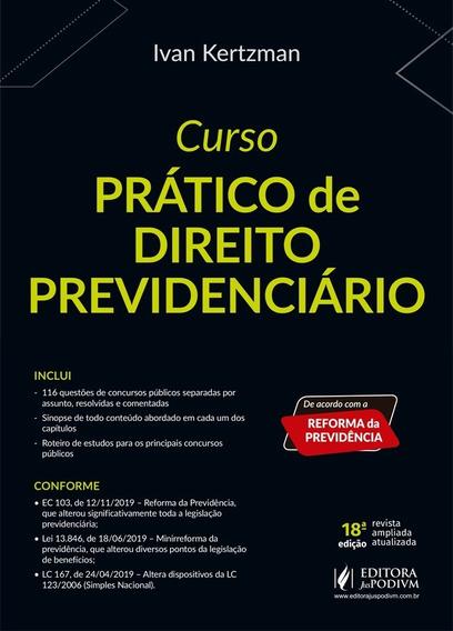 Curso Pratico De Direito Previdenciário - Edição Atual
