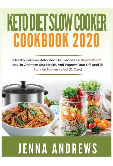 Keto Diet Slow Cooker Cookbook 2020