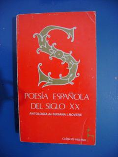 Susana Rovere (comp.) - Poesía Española Siglo Xx