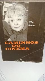 Caminhos Do Cinema - José Rafael De Menezes
